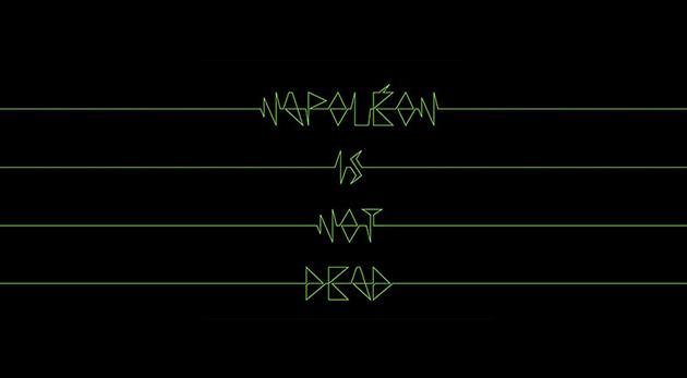 Napoléon is not dead - création typographique